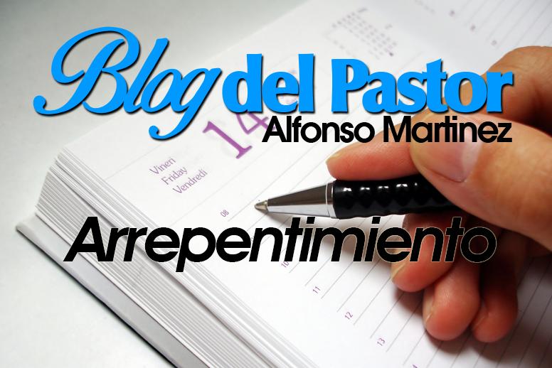 Blog del Pastor - Arrepentimiento